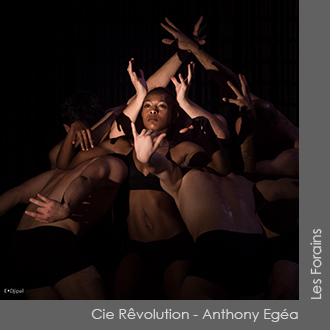 Cie Rêvolution Anthony Egéa - Les Forains - Chorégraphie Anthony Egéa