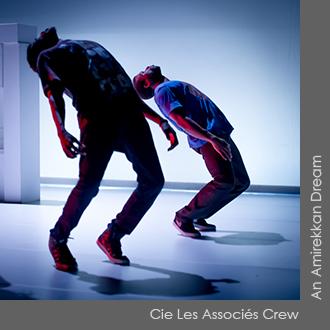 Cie Les Associés Crew - An Amerikkan Dream - Chorégraphie Babacar Bouba Cissé