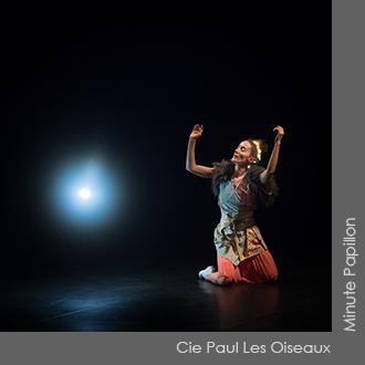 Cie Paul Les Oiseaux - Minute Papillon - Chorégraphie Valérie Rivière