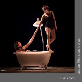 Cie Yma - Les pétitions du corps